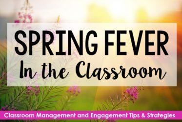 Spring fever in the classroom is a real thing (for students and teachers)! Get my best classroom management tips and strategies for handling spring fever and keeping my students engaged and learning.
