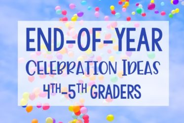 Adding in end of year celebration activities into the final weeks of school can be a lifesaver! These end of year celebrations are perfect for 4th-5th graders.