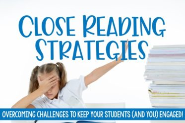 Close reading doesn't have to be a struggle! Read about the most common challenges and the recommended close reading strategies to use to overcome those challenges.