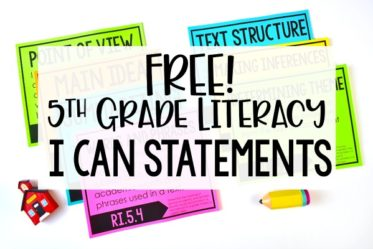 FREE 5th Grade Literacy I Can Statement! Download free I Can Statements and read ideas for how to use these in your classroom.
