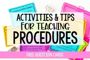 Teaching procedures effectively those first few weeks of school is so important. This post shares tips and activities to help you teach procedures, including free classroom procedures task cards for review.