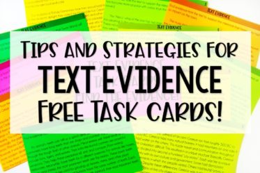 Do your students struggle with finding and citing text evidence? Check out this post for text evidence activities, tips, and strategies (with freebies!).