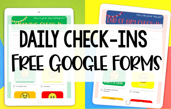 Free Daily Check In Google Forms For Distance Learning